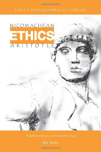 Nicomachean Ethics: Translation, Glossary & Introductory Essay (Focus Philosophical Library)