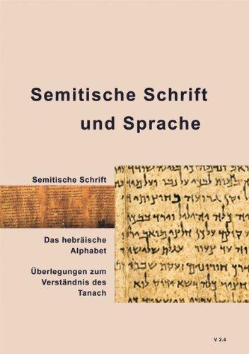 Semitische Schrift und Sprache: Das Biblikon-Projekt - Die Entschlüsselung des Bibelcodes Bd. 4