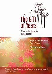 The Gift of Years Bible reading notes