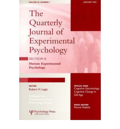 Cognitive Gerontology: Cognitive Change in Old Age: A Special Issue of the Quarterly Journal of Experimental Psychology, Section A (Quarterly Journal of Experimental Psychology: Section A: Human Experimental Psychology) (Paperback) - Common