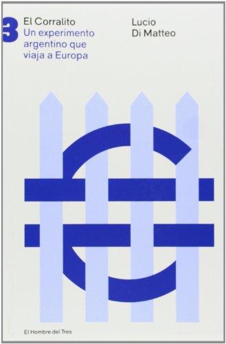 El Corralito (Economia (hombre Del Tres)) por Lucio Di Matteo