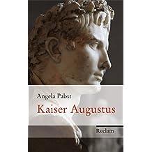 Kaiser Augustus: Neugestalter Roms