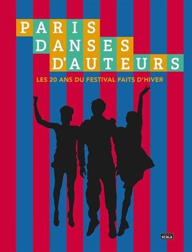 Paris danses d'auteurs : Les 20 ans du festival Faits d'hiver