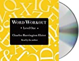 [(Word Workout, Level One: Building a Muscular Vocabulary in 10 Easy Steps)] [Author: Charles Harrington Elster] published on (December, 2014)