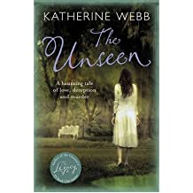 [(The Unseen)] [ By (author) Katherine Webb ] [November, 2011]