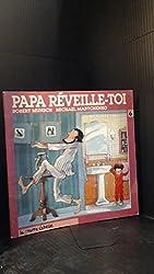 Papa, Reveille-toi / 50 Below Zero
