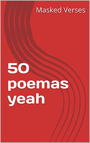 50 poemas yeah por Masked Verses