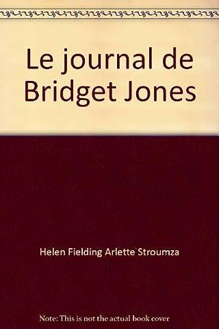 Le journal de Bridget Jones [Relié] by Fielding, Helen, Stroumza,