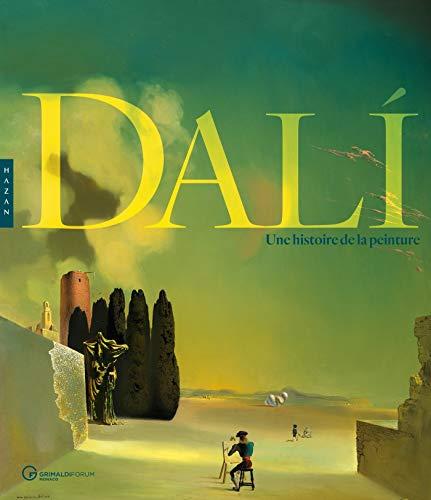 Dalí, une histoire de la peinture par Collectif