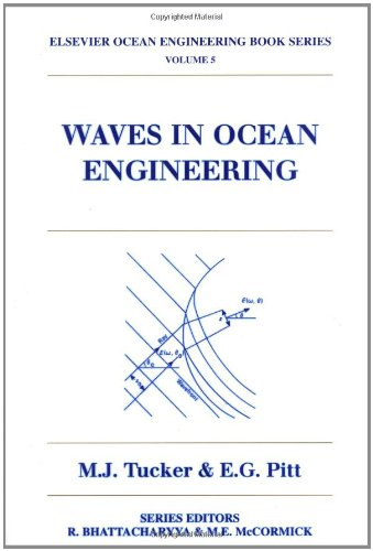 Waves in Ocean Engineering (Elsevier Ocean Engineering Series)