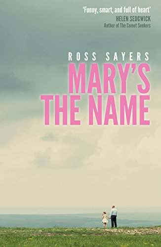 Mary's the Name by [Sayers, Ross]