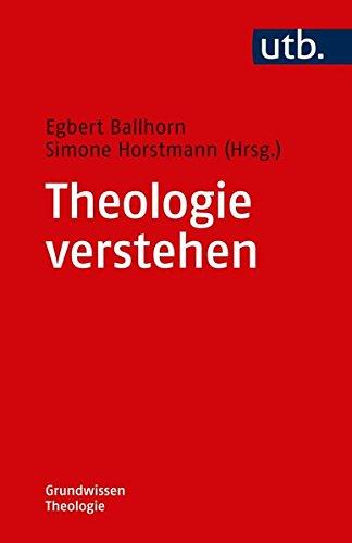 Theologie verstehen: Lernen mit dem Credo (Grundwissen Theologie)