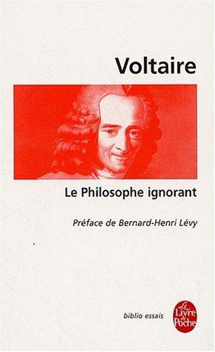 Le Philosophe ignorant par Voltaire