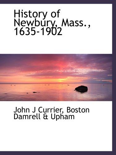 History of Newbury, Mass, 1635-1902