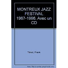 MONTREUX JAZZ FESTIVAL 1967-1996. Avec un CD