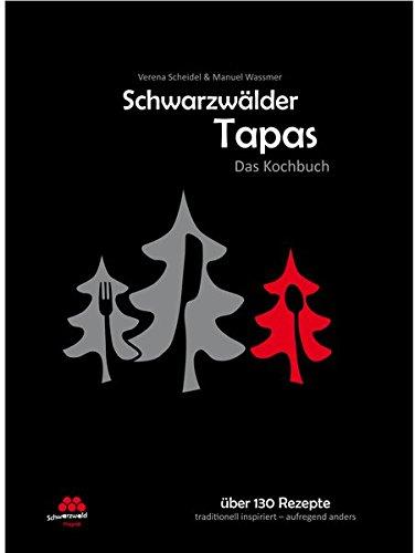 Preisvergleich Produktbild Schwarzwälder Tapas - Das Kochbuch