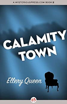 Calamity Town by [Queen, Ellery]