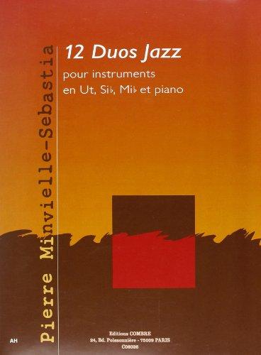 12 Duos jazz pour Instruments en Ut, Sib...