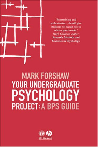 Your Undergraduate Psychology Project: A BPS Guide