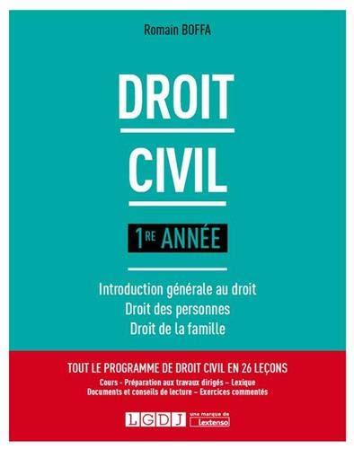 Droit civil 1re année : Introduction générale au droit, droit des personnes, droit des familles
