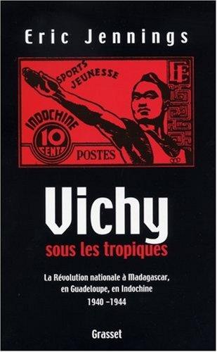 Vichy sous les tropiques par E. Jennings