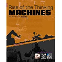 [( Rise of the Thinking Machines: The Science of Robots )] [by: Jennifer VanVoorst] [Sep-2008]