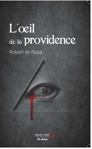 L'oeil de la providence par Robert de Rosa