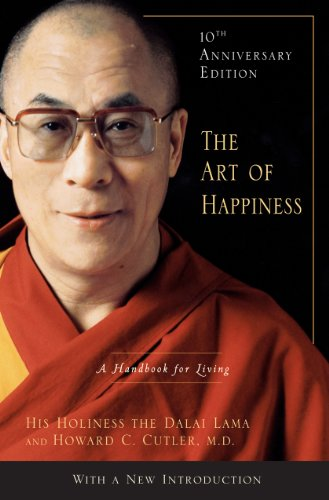 The Art of Happiness, 10th Anniversary Edition: A Handbook for Living (English Edition)