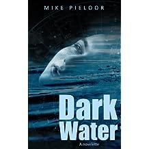 Dark Water (a novelette)