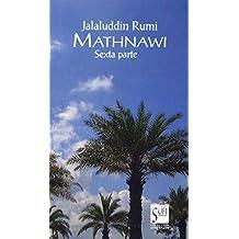 Mathnawi: Sexta parte