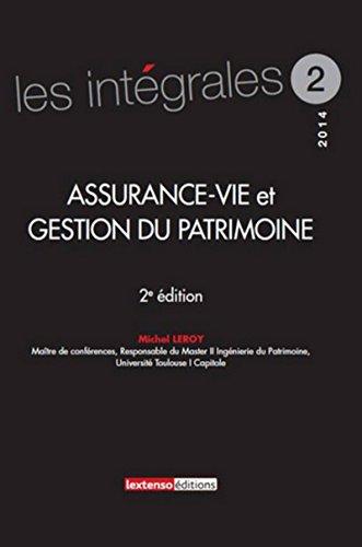 Assurance-vie et gestion du patrimoine 2ème Ed par Michel Leroy