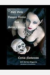 Goth Girls Vampire Vixen's and Satan's Sirens by Corvis Nocturnum (2012-08-29) Paperback