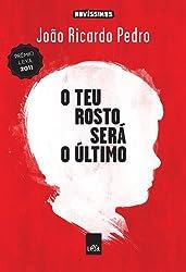 O Teu Rosto Será O Último (Em Portuguese do Brasil)