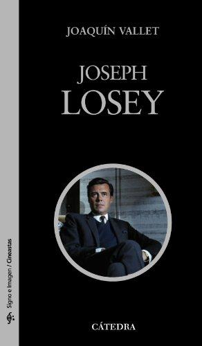 Joseph Losey (Signo E Imagen - Signo E Imagen. Cineastas) por Joaquín Vallet Rodrigo