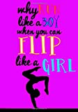 Best Disney Teen Books For Girls - Flip Like A Girl (Gymnastics Journal For Girls): Review