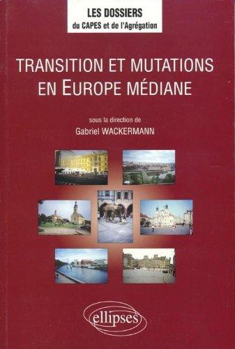 Transition et mutations en Europe médiane
