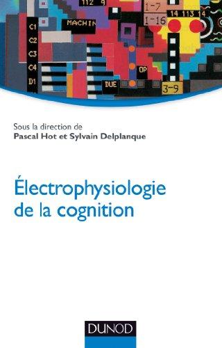 Electrophysiologie de la cognition