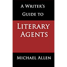 A Writer's Guide to Literary Agents
