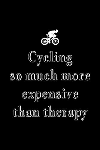 Cool Notebook for a Road Biker, College Ruled Journal | Cycling More Expensive Than Therapy: Medium Spacing Between Lines