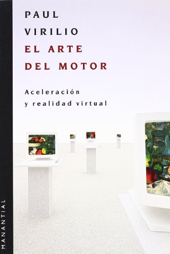Arte Del Motor por Paul Virilio