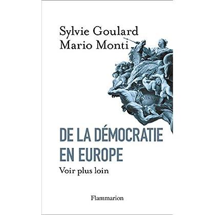 De la démocratie en Europe. Voir plus loin (Essais)