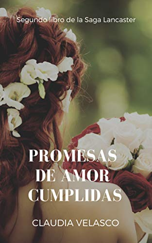 Promesas De Amor Cumplidas