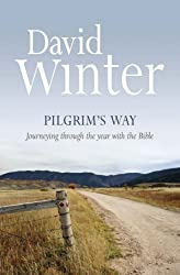 Pilgrim's Way: Journeying Through the Year with the Bible