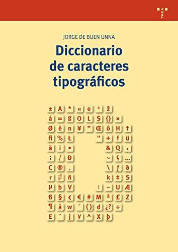 Diccionario de caracteres tipográficos por Jorge de Buen Unna