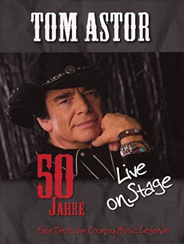 Tom Astor: 50 Jahre - Live on Stage