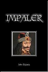 IMPALER: A NOVEL
