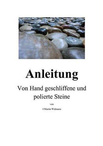 anleitung-von-hand-geschliffene-und-polierte-steine