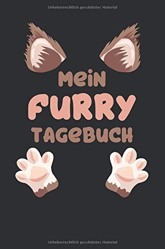 Mein Furrytagebuch: Punktiertes Notizbuch mit 120 Seiten zum festhalten für alle Notizen, Termine, Listen und vieles mehr - Ebenfalls eine tolle und lustige Geschenkidee (Fantasy Sport Kostüm)