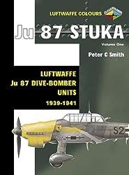 Luftwaffe Colours: Stuka 1939-1941 v. 1