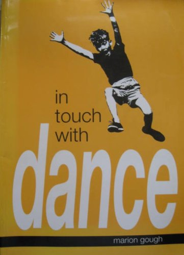 In Touch with Dance por Marion Gough